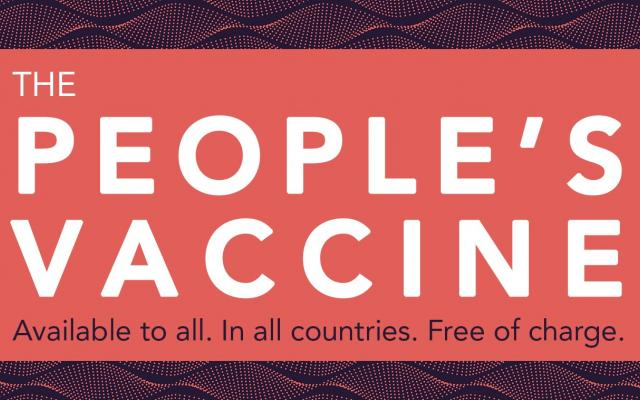 The people's vaccine. Available to all, in all countries, free of charge.